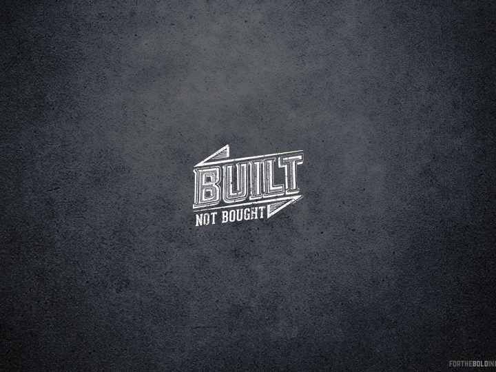 Built Not Bought wallpaper desktop download